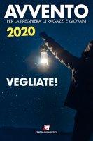 Avvento 2020. Vegliate!.
