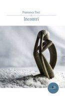 Incontri - Tisci Francesca