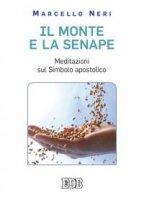 Il monte e la senape - Neri Marcello