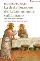 La distribuzione della comunione sulla mano - Federico Bortoli