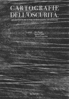 Cartografie dell'oscurità. Architetture e psicogeografie veneziane