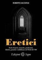 Eretici - Roberto Iacovissi
