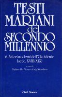 Testi mariani del secondo millennio [vol_2] / Autori moderni dell'Occidente. Secoli XVIII-XIX