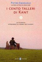 I cento talleri di Kant - Pietro Emanuele