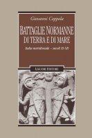 Battaglie normanne di terra e di mare - Giovanni Coppola