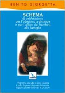 Copertina di 'Schema di celebrazione per l'adozione a distanza e per l'affido dei bambini alle famiglie'