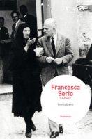 Francesca Serio. La madre - Blandi Franco