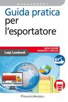 Guida pratica per l'esportatore - Luigi Lombardi