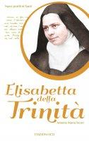 Elisabetta della Trinità - Antonio M. Sicari
