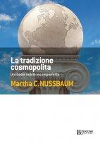 La tradizione cosmopolita - martha C. Nussbaum