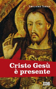 Copertina di 'Cristo Gesù è presente'