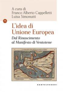 Copertina di 'L' idea di Unione Europea'