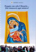 Pregate con zelo il rosario... Dio rinnoverà ogni mistero! - Hubert Hintermaier