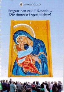 Copertina di 'Pregate con zelo il rosario... Dio rinnoverà ogni mistero!'