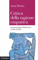Critica della ragione empatica - Anna Donise
