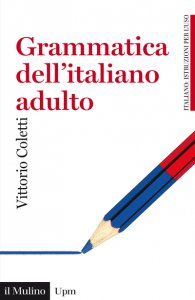 Copertina di 'Grammatica dell'italiano adulto'