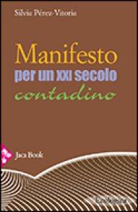 Copertina di 'Manifesto per un ventunesimo secolo contadino'