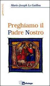 Copertina di 'Preghiamo il Padre Nostro'