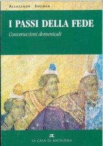 Copertina di 'I passi della fede. Conversazioni domenicali sulla liturgia'