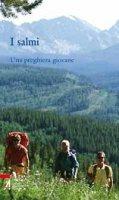 I salmi. Una preghiera giovane - Militello Giuseppe