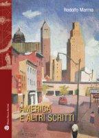 America e altri scritti - Marma Rodolfo