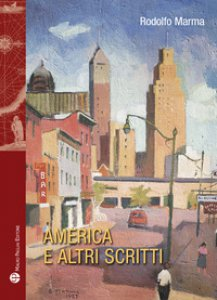 Copertina di 'America e altri scritti'