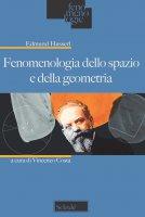 Fenomenologia dello spazio e della geometria - Edmund Husserl