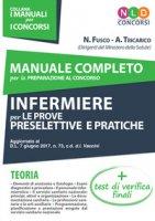 Manuale completo per la preparazione al concorso infermiere collaboratore professionale sanitario per le prove preselettive e pratiche - Tricarico Annalisa, Fusco Nicoletta