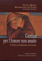 Cantico per l' Amore non amato - Maria Maddalena de' Pazzi (santa)