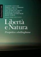 Libertà e natura. Prospettive schellinghiane