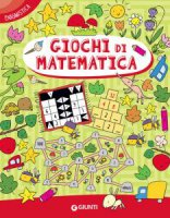 Giochi di matematica - Giorgio Di Vita