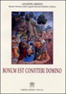 Copertina di 'Bonum est confiteri domino'