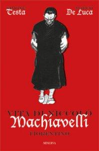 Copertina di 'Vita di Niccolò Machiavelli fiorentino'