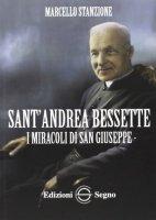 Sant'Andrea Bessette - Marcello Stanzione