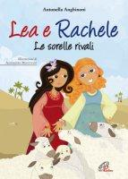 Lea e Rachele - Antonella Anghinoni