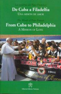 Copertina di 'De Cuba a Filadelfia - From Cuba to Philadelphia. Una mision de amor - A mission of love'