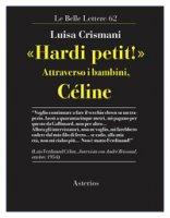 «Hardi petit!». Attraverso i bambini, Céline - Crismani Luisa