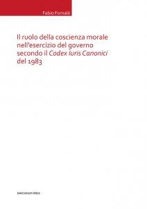 Copertina di 'Il ruolo della coscienza morale nell'esercizio del governo secondo il Codex Iuris Canonici'