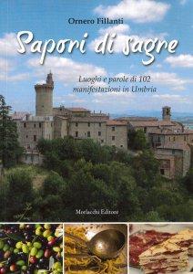 Copertina di 'Sapori di sagre. Luoghi e parole di 102 manifestazioni in Umbria'