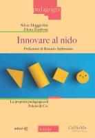 Innovare al nido - Maggiolini Silvia, Zanfroni Elena