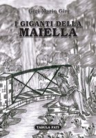 I giganti della Maiella - Giri Gigi Mario