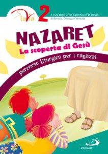 Copertina di 'Nazaret. La scoperta di Gesù. Vol. 2'