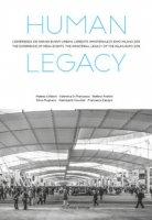 Human legacy. L'esperienza dei grandi eventi urbani. L'eredità immateriale di Expo Milano 2015-The experience of mega events. The immaterial legacy of the Milan Expo 2015