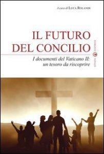 Copertina di 'Il futuro del Concilio'