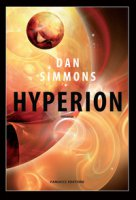 Hyperion. I canti di Hyperion - Simmons Dan