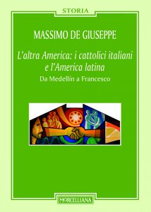 Copertina di 'L'altra America: i cattolici italiani e l'America latina'