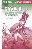 Cavour e il codice segreto dei carbonari - Conti Valeria