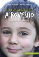 Con la maglietta a rovescio - Anna Mazzitelli , Stefano Bataloni