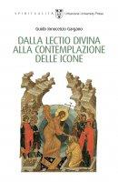 Dalla lectio divina alla contemplazione delle icone - Guido I. Gargano