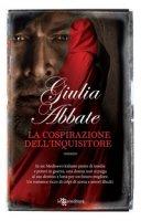 La cospirazione dell'inquisitore - Abbate Giulia